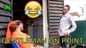 Video: Naija Comedy - Gentle Man On Point (Comedy Skit)